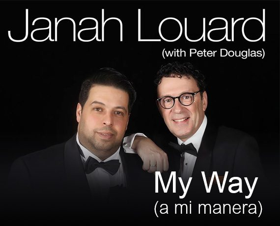 Janah Louard with Peter Douglas – My Way