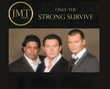 JMT Gents – Only the strong survive – Single